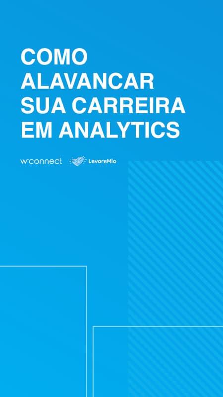capa-ebook-como-alavancar-sua-carreira-em-analytics-wconnect-lavoremio